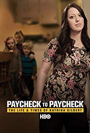 Watch Free Paycheck to Paycheck: The Life and Times of Katrina Gilbert (2014)