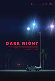 Watch Free Dark Night (2016)