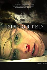 Watch Free Distorted (2015)
