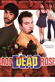 Watch Free Drop Dead Roses (2001)