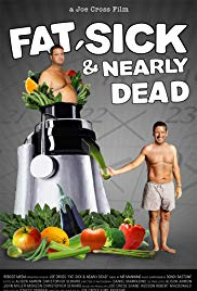 Watch Free Fat, Sick & Nearly Dead (2010)