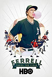 Watch Free Ferrell Takes the Field (2015)