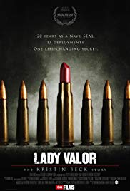 Watch Free Lady Valor: The Kristin Beck Story (2014)