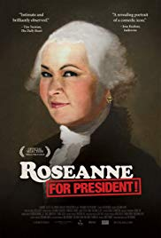 Watch Free Roseanne for President! (2015)