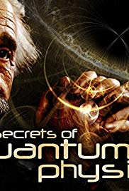 Watch Free The Secrets of Quantum Physics (2014 )