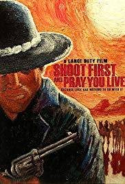 Watch Free Shoot First and Pray You Live (Because Luck Has Nothing to Do with It) (2008)