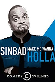 Watch Free Sinbad: Make Me Wanna Holla! (2014)