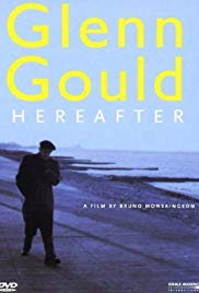 Watch Free Glenn Gould: Hereafter (2006)