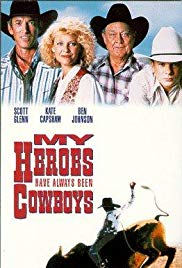 Watch Free My Heroes Have Always Been Cowboys (1991)