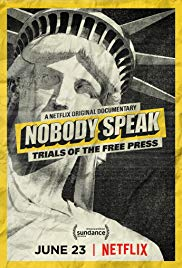 Watch Full Movie :Nobody Speak: Trials of the Free Press (2017)