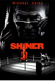Watch Free Shiner (2000)