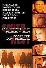 Watch Free South of Heaven, West of Hell (2000)