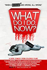 Watch Free What Do I Do Now? (2009)