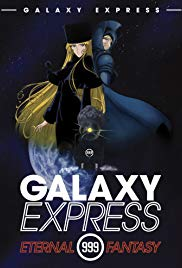 Watch Free The Galaxy Express 999: The Eternal Fantasy (1998)