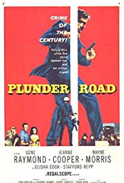 Watch Free Plunder Road (1957)