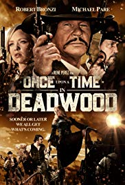 Watch Free Once Upon a Time in Deadwood (2019)