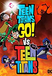 Watch Free Teen Titans Go! Vs. Teen Titans (2019)
