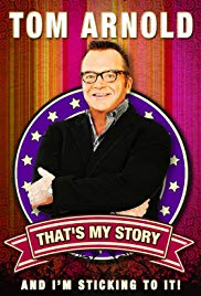 Watch Free Tom Arnold: Thats My Story and Im Sticking to it (2010)