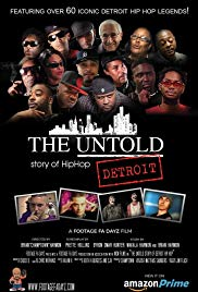Watch Free The Untold Story of Detroit Hip Hop (2018)