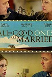 Watch Free All the Good Ones Are Married (2007)