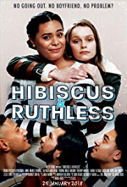Watch Free Hibiscus & Ruthless (2018)