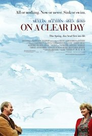 Watch Free On a Clear Day (2005)